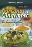Mariachiara Martinelli - Curcuma et Gingembre.