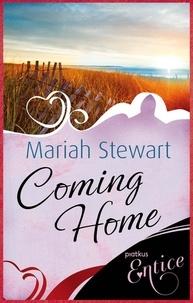 Mariah Stewart - Coming Home - A heartwarming spring read.