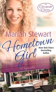 Mariah Stewart - Hometown Girl - Number 4 in series.