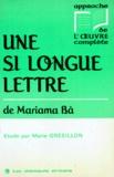 """Mariama Bâ - """"Une si longue lettre"""" de Mariama Bâ - Étude."""