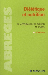 Marian Apfelbaum et Monique Romon - Diététique et nutrition.