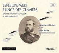 Marian Iacob Maciuca et Pascal Auffret - Lefébure-Wely prince des claviers. 2 CD audio MP3