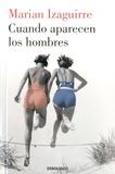 Marian Izaguirre - Cuando aparecen los hombres.