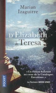 D'Elizabeth à Teresa - Marian Izaguirre pdf epub