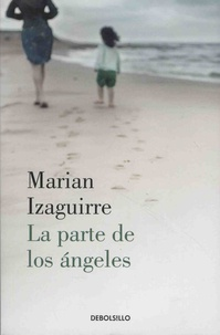 Marian Izaguirre - La parte de los angeles.