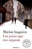 Marian Izaguirre - Los pasos que nos separan.