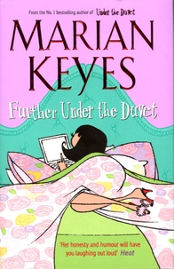 Marian Keyes - Further Under the Duvet.