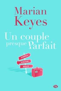 Marian Keyes - Un couple presque parfait.
