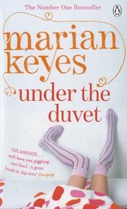 Marian Keyes - Under the Duvet.