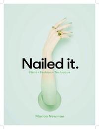 Nailed it- Nails - Fashion - Technique - Marian Newman | Showmesound.org