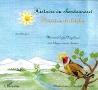 Mariana Cojan-Negulesco - Histoire du chardonneret - Edition bilingue français-roumain.