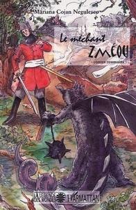 Mariana Cojan-Negulesco - Le méchant Zméou - Contes roumains.
