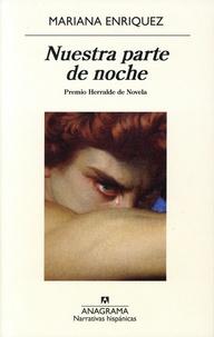 Mariana Enriquez - Nuestra parte de noche.