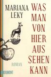 Mariana Leky - Was man von hier aus sehen kann.