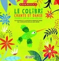 Mariana Ruiz Johnson - Le colibri chante et danse - Chansons et comptines latino-américaines. 1 CD audio