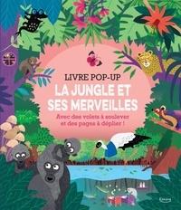 Mariana Ruiz Johnson - Livre pop-up - La jungle et ses merveilles.