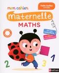 Mariana Vidal - Maths Petite section Mon cahier maternelle.