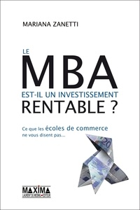 Le MBA est-il un investissement rentable ? - Ce que les écoles de commerces ne vous disent pas.pdf