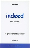 Marianda - Indeed, c'est évident... - Tome 1, Le grand chamboulement.