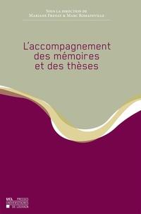 Mariane Frenay et Marc Romainville - L'accompagnement des mémoires et des thèses.