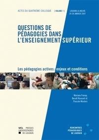 Mariane Frenay - Questions de pédagogies dans l'enseignement supérieur - Les pédagogies actives : enjeux et conditions, Pack 2 volumes.