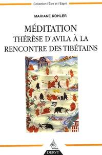 Mariane Kohler - Méditation - Thérèse d'Avila à la rencontre des Tibétains.