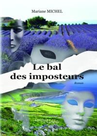 Mariane Michel - Le bal des imposteurs.