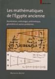 Mariane Michel - Les mathématiques de l'Egypte ancienne.