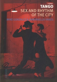 Marianella Yanes - Tango - Sex and Rhythm of the City.
