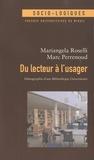 Mariangela Roselli et Marc Perrenoud - Du lecteur à l'usager - Ethnographie d'une Bibliothèque Universitaire.