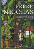 Mariann Wenger-Schneiter - Frère Nicolas - La merveilleuse histoire de saint Nicolas de Flüe.