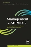 Marianne Abramovici et Sylvie Chevrier - Management de services - Conception, production et évaluation de la performance des services.