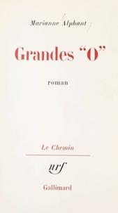 Marianne Alphant et Georges Lambrichs - Grandes O.