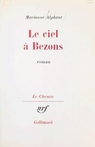 Marianne Alphant et Georges Lambrichs - Le ciel à Bezons.