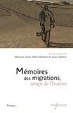 Marianne Amar et Hélène Bertheleu - Mémoires des migrations, temps de l'histoire.
