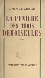 Marianne Andrau - La péniche des trois demoiselles.