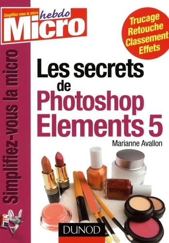 Marianne Avallon - Les secrets de Photoshop Elements 5.