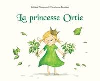 Marianne Barcilon et Frédéric Maupomé - La princesse Ortie.