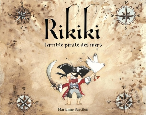 Marianne Barcilon - Rikiki terrible pirate des mers.