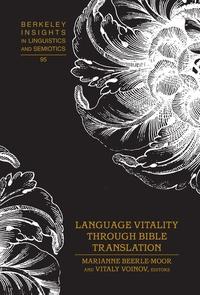 Marianne Beerle-moor et Vitaly Voinov - Language Vitality Through Bible Translation.