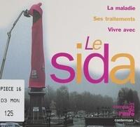 Marianne Bernède et  Collectif - Le Sida.