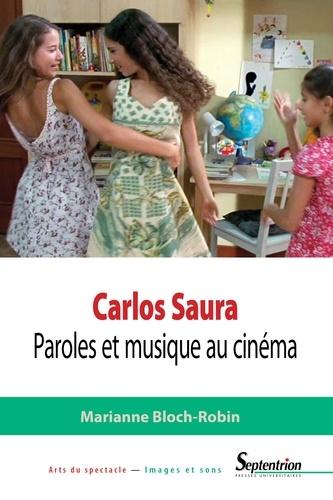 Carlos Saura. Paroles et musique au cinéma