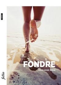 Marianne Brun - Fondre.
