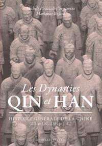Marianne Bujard et Michèle Pirazzoli-T'Serstevens - Les dynasties Qin et Han - Histoire générale de la Chine (221 av. J.-C.-220 apr. J.-C.).