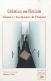 Marianne Camus - Création au féminin - Volume 4, Les humeurs de l'humour.
