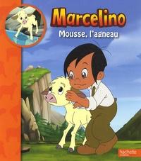 Marianne Carpentier - Mousse, l'agneau.