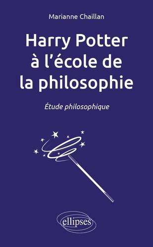 Harry Potter à l'école de la philosophie. Etude philosophique