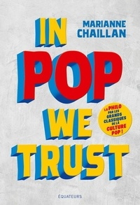 Marianne Chaillan - In Pop We Trust.