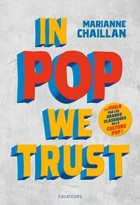 Marianne Chaillan - In Pop We Trust.
