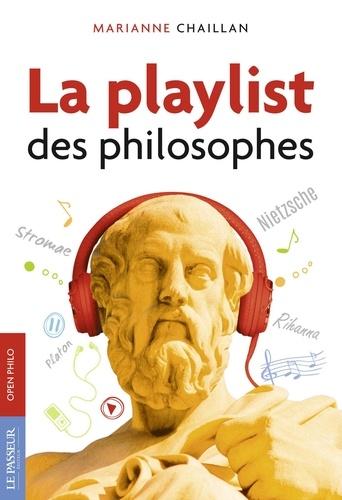 Marianne Chaillan - La playlist des philosophes.